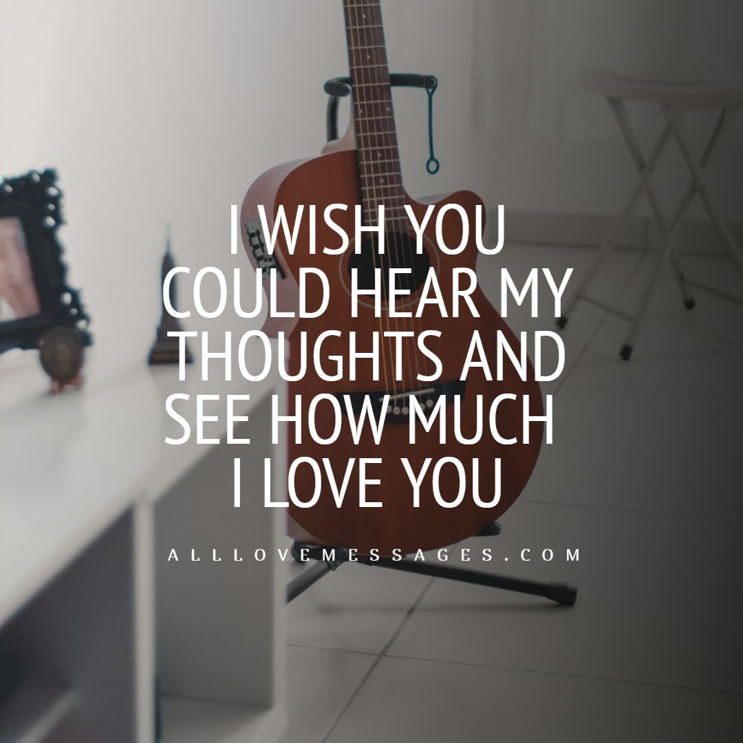 44 How Much I Love You Quotes