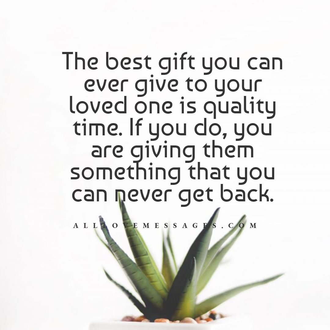 36 Spending Time With You Quotes