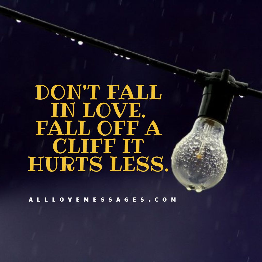 21 Don't Fall In Love Quotes