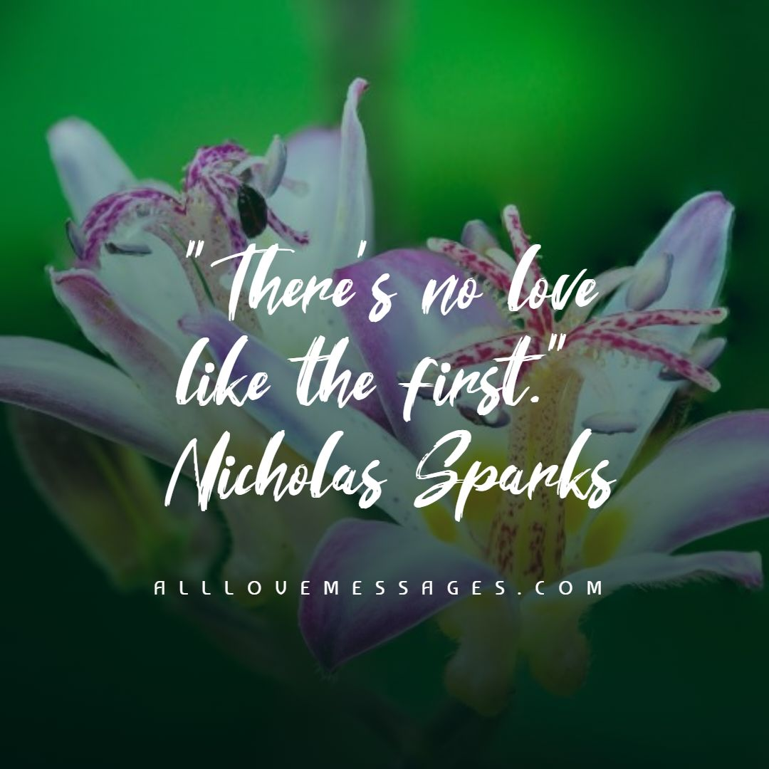 25 First Love Cannot Be Forgotten Quotes