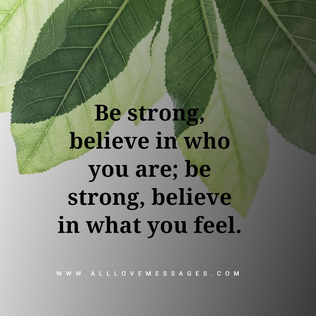 72 Quotes About Being Strong