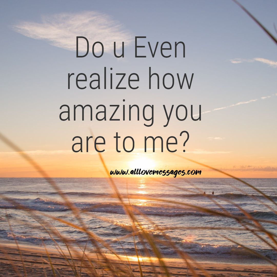 25 Why I Love You So Much Quotes