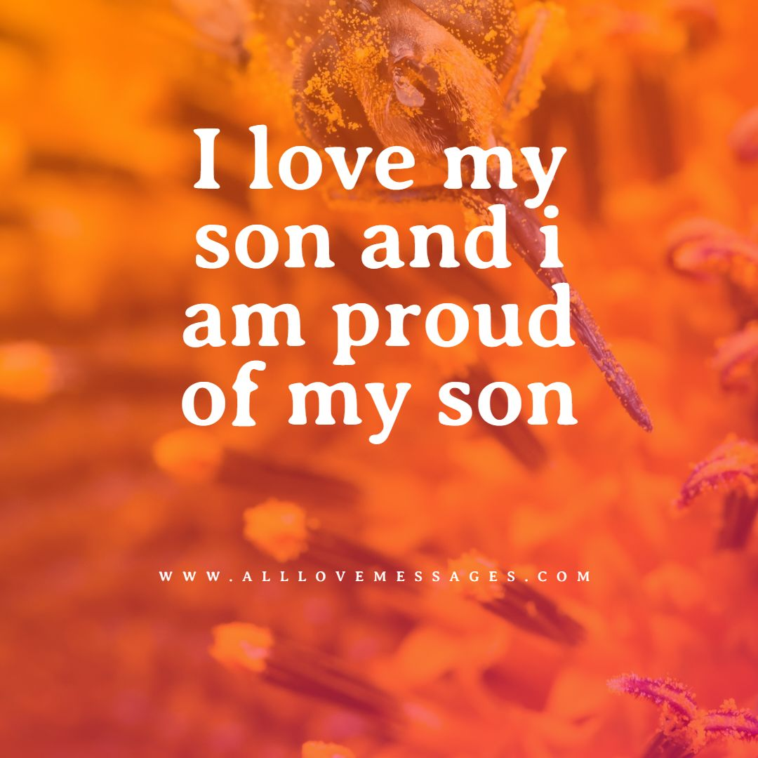 16 Inspiring Proud Mom Quotes For Son