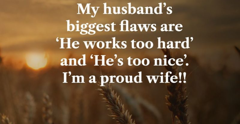 33 Proud Of My Hard Working Husband Quotes