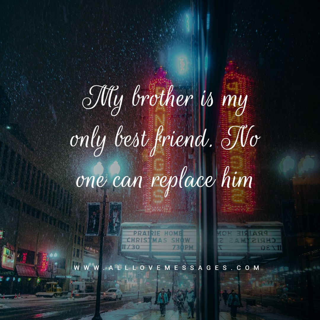 35 Proud Of My Brother Quotes