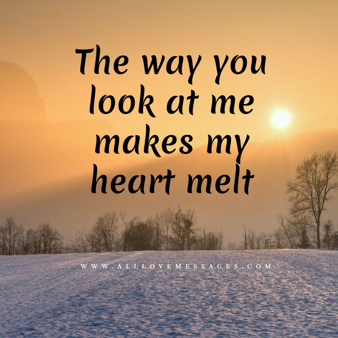28 I Love The Way You Look At Me Quotes