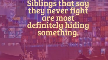 14 Brother And Sister Fighting Quotes