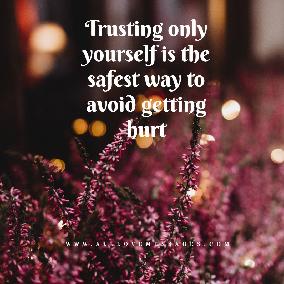 71 Broken Trust Quotes