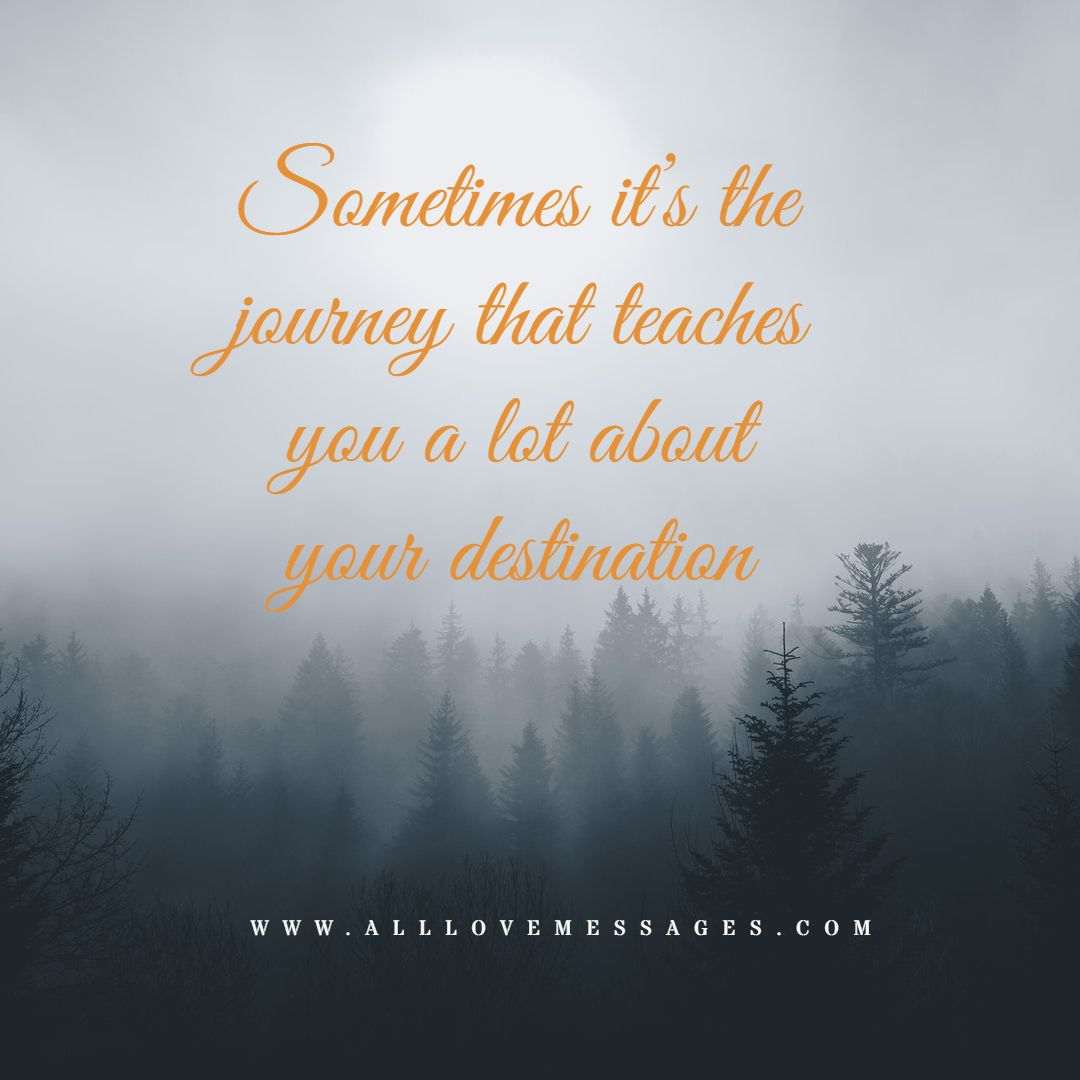 24 Life Is A Journey Quote